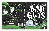 #10: Bad Guys Episode 6: Alien vs Bad Guys