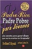 Padre Rico, Padre Pobre Para Jovenes (Rich Dad)