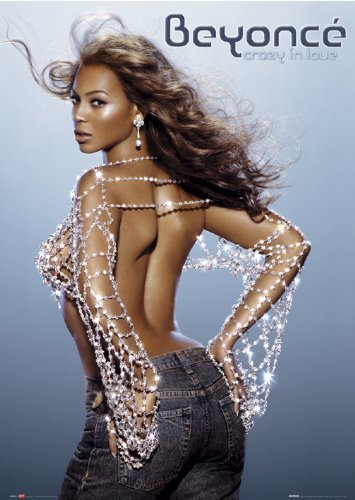 Beyonce Poster Sexy (Beyonce Poster–Hot Sexy Crazy in Love–NEW 24X 36)