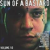Sun Of A Bastard - Vol. 10