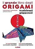 Il grande libro degli origami tradizionali giapponesi