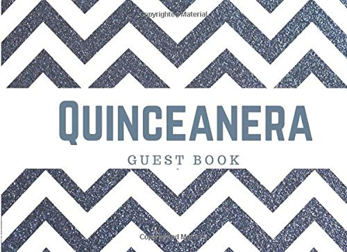 Quinceanera Guest Book: 15th Birthday Party with Gift Log for Quinceañera Party, Blue, Chevron Stripes