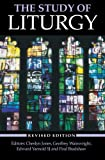 The Study of Liturgy: (Revised Edition)