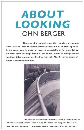 About Looking by John Berger (2009-04-20)