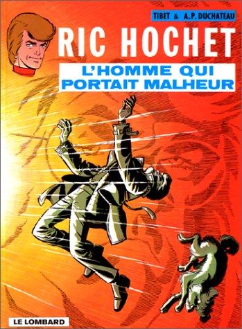 Ric Hochet, tome 20 : L'homme qui po...