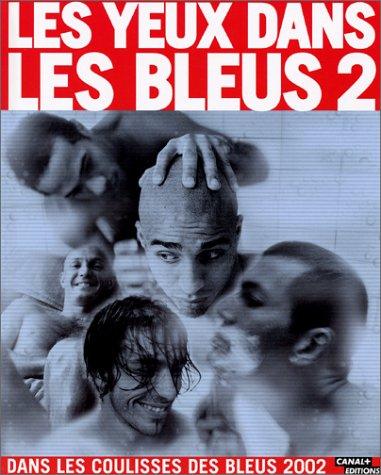 Les Yeux dans les bleus, tome 2 par Stéphane Meunier