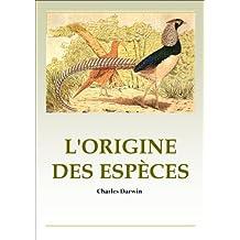 L'ORIGINE DES ESPÈCES (French Edition)
