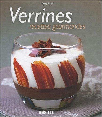 Verrines, recettes gourmandes par Sylvie Aï-Ali