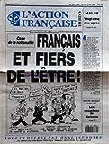ACTION FRANCAISE (L') [No 2287] du 20/05/1993 - CODE DE LA NATIONALITE FRAN-½AIS ET FIERS DE L'ETRE - MAI 68 VINGT-CINQ ANS APRES L'EDITORIAL PAR PIERRE PUJO - NOTRE ARGENT DILAPIDE LES CHOUCHOUS DE MARIANNE...