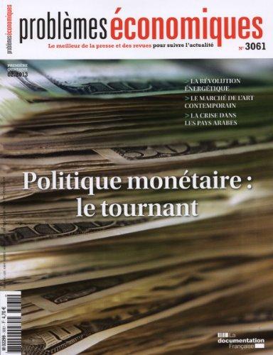Problèmes économiques n° 3061 : Politique monétaire, le tournant