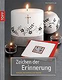 Zeichen der Erinnerung: Trauerkerzen und passende Karten (kreativ.kompakt.)
