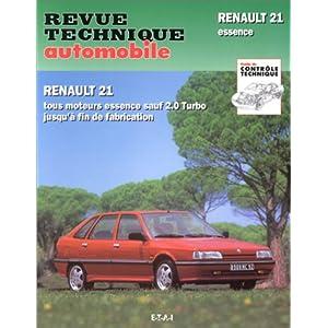 Revue Technique Automobile, numéro 710.3 : Renault 21 et névada, Tous moteurs essence sauf 2.0 Turbo