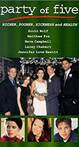 Party of Five: Richer Poorer Sickness & Health [VHS] [Import USA]