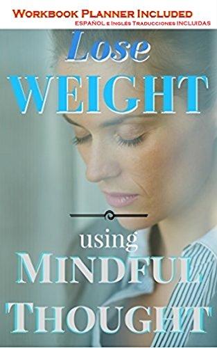 Perder peso pérdida de peso pensamiento consciente por C. Redfield MA Psicología / Salud Mental Clínica