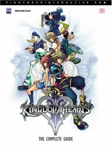 Kingdom Hearts II: The Complete Guide: The Complete Official Guide: v. 2 by K Hartwig(1905-06-28) (Kingdom Hearts Guide Official)