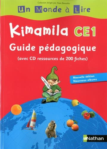 Kimamila CE1 : Guide pédagogique (1Cédérom) par Alain Bentolila, Nadine Robert, Isabelle Le Guay, Catherine Boyer, Evelyne Balmette