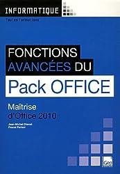 Fonctions avancées du Pack Office 2010 (pochette) : Maîtrise d'Office 2010