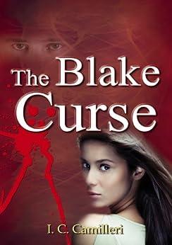 The Blake Curse by [Camilleri, I. C.]
