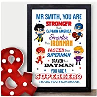 Personalised Super Hero Teacher Gifts Keepsake End Of Term, Leaving Presents - Thank You Gifts for Teachers, Teaching Assistants, TA, Nursery Teachers - ANY NAMES - A5, A4, A3 Prints and Frames