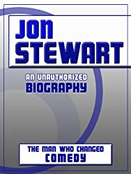 Jon Stewart: An Unauthorized Biography