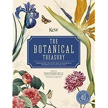 Botanical Treasury, The: Celebrating 40 of the World's Most Fascinating Plants