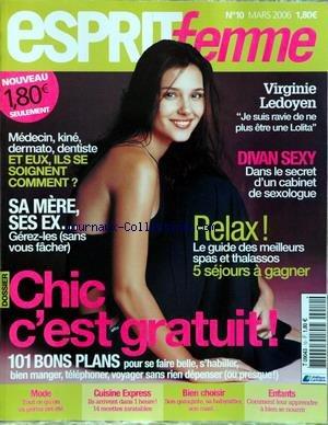 ESPRIT FEMME [No 10] du 01/03/2006 - VIRGINIE LEDOYEN - DIVAN SEXY - MEDECIN - KINE - DERMATO - DENTISTE - ILS SE SOIGNENT COMMENT - 101 BONS PLANS DES GRATUITS - MODE - CUISINE EXPRESS - ENFANT.
