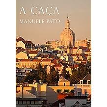 A caca (Portuguese Edition)