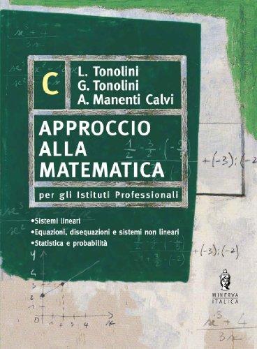 Approccio alla matematica. Vol. C