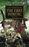 The First Heretic (Horus Heresy) by Aaron Dembski-Bowden(2010-10-26)
