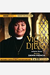 """Vicar of Dibley"": Vol 3 (BBC Radio Collection); The Window and the Weather ; Elections ; Animals ; Engagement.: WITH The Window and the Weather AND Elections AND Animals AND Engagement Vol 3 Audio CD"