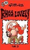 Rhââ Lovely, Tome 3 - Rhââ lovely