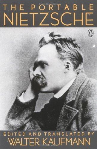 The Portable Nietzsche (Viking Portable Library) by Nietzsche, Friedrich, Kaufmann, Walter ( 1994 )