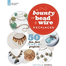 Bounty of Bead & Wire Necklaces, A