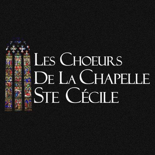 Les Choeurs De La Chapelle Ste