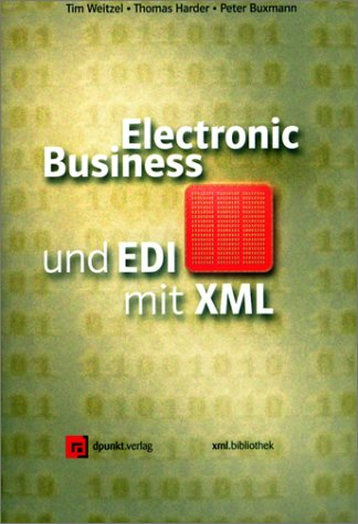 Electronic Business und EDI mit XML. par Peter Buxmann