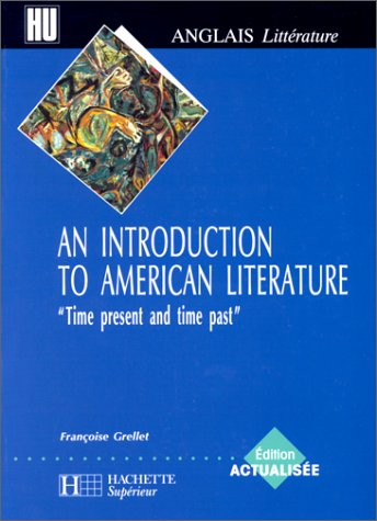An Introduction to American Literature, Edition actualisée 2000