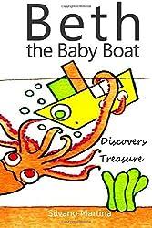 Beth the baby boat discovers treasure by Silvano Martina (2013-05-01)