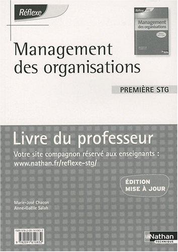 Management des organisations 1re STG : Livre du professeur