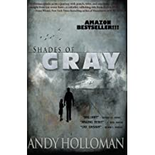 Shades of Gray by Andy Holloman (2011-12-22)