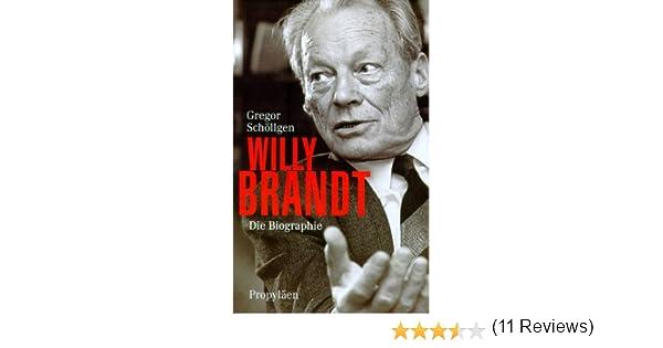 willy brandt amazonde gregor schllgen bcher - Willy Brandt Lebenslauf