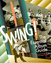 Swing!: The Essential Album Guide with CD (Audio) (Musichound Essential Album Guides)