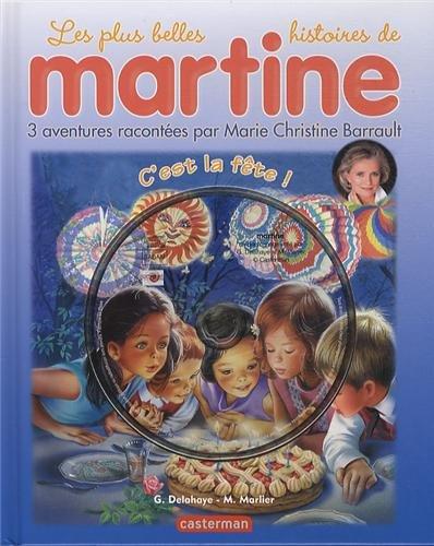Les plus belles histoires de Martine, Tome 18 : C'est la fête ! (1CD audio)