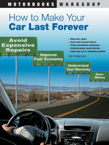 How to Make Your Car Last Forever (Motorbooks Workshop) (English Edition)