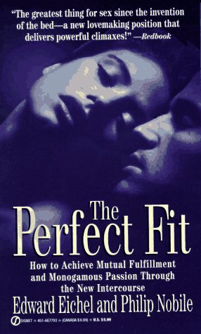 the-perfect-fit-how-to-achieve-mutual-fulfillment-and-monogamous-passion-through-the-new-intercourse