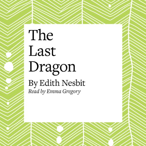 The Last of the Dragons  Audiolibri
