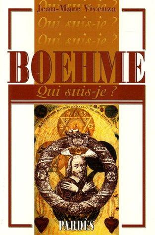 Qui suis-je? Boehme par Jean-Marc Vivenza