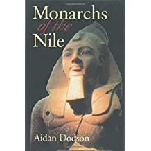 Monarchs of the Nile by Aidan Dodson (2001-03-01)