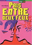 Telecharger Livres Pris entre deux feux (PDF,EPUB,MOBI) gratuits en Francaise