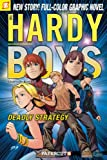 Hardy Boys #20: Deadly Strategy (Hardy Boys Graphic Novels)