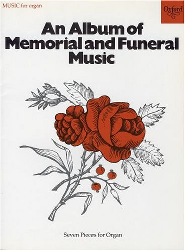 An Album of Memorial and Funeral Music -